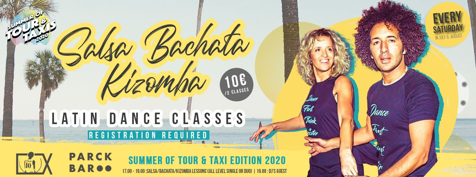 Salsa & Bachata classes every Saturday @Summer of Tour & Taxis